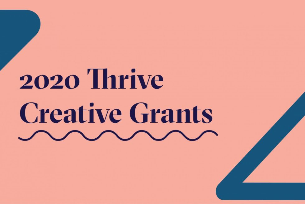 2020 thrive creative grants banner