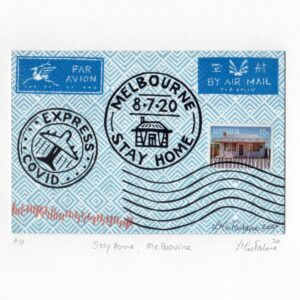 A letter envelope with a stamp that says Stay Home Melbourne.