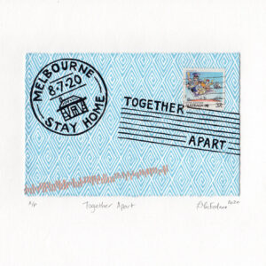 "A letter envelope with stamps that say ""Melbourne 8.7.20 Stay Home"" and ""Together Apart""."