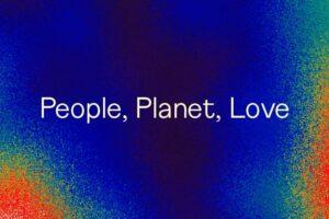 People, Planet, Love